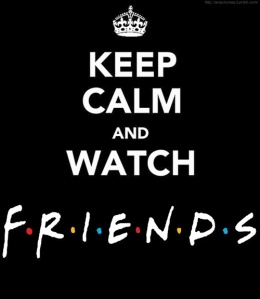 Keep-Calm-and-Watch-FRIENDS-friends-32898859-500-576